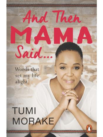 and-then-mama-said-tumi-morake-women-empowerment-book