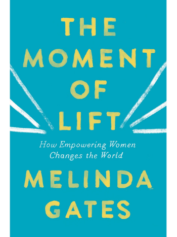 the-moment-of-lift-book-by-melinda-gates-empowering-women