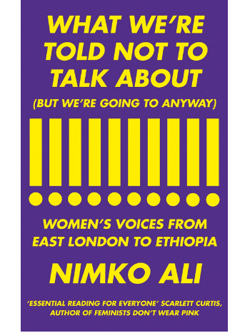 what-were-told-not-to-talk-about-but-were-going-to-anyway-book-nimko-ali-empowering-women