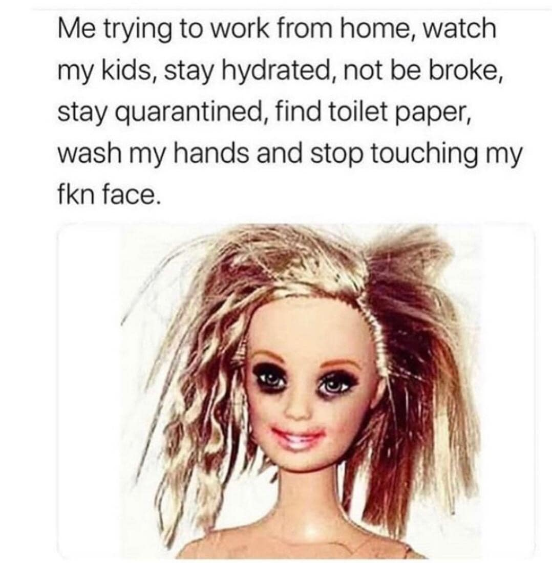 Mom Barbie meme about coronavirus staying at home