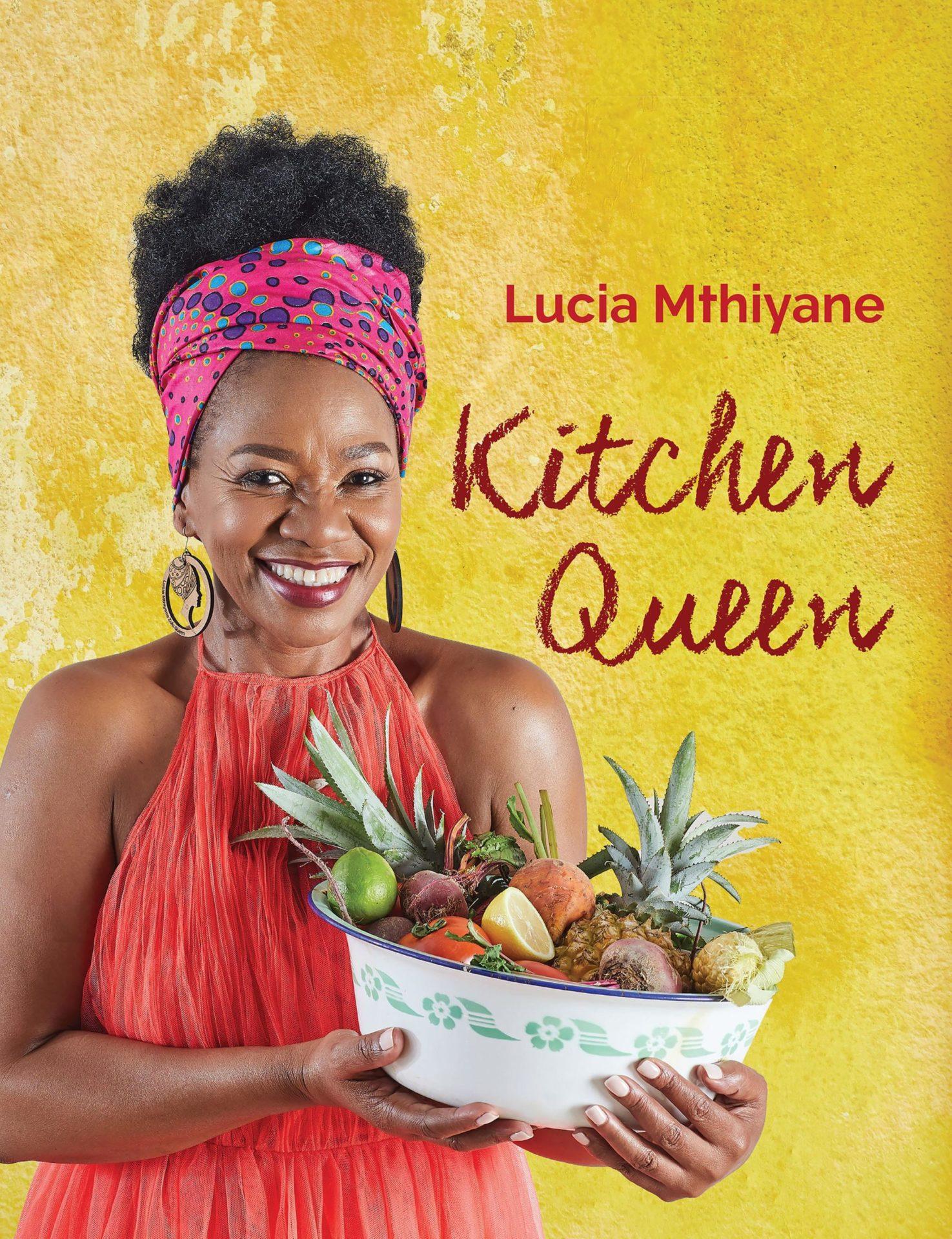 Lucia Mthiyane Kitchen Queen cook book