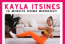 Kayla Itsines 15 minute home workout no equipment needed