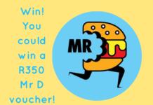 Win a R350 Mr D Voucher competition